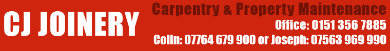 CJ Joinery - Carpentry and Joinery Services in Ellesmere Port, Wirral, Cheshire and Liverpool